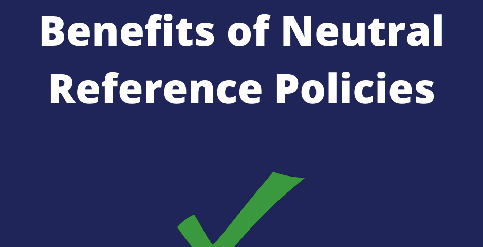 Benefits of Neutral Reference Policies - Pathway HR Solutions