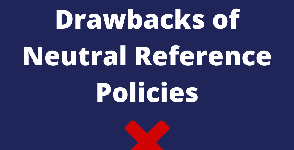 Drawbacks of Neutral Reference Policies - Pathway HR Solutions